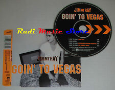 CD Singolo JIMMY RAY Goin' to vegas 1998 SONY 665343 2 (S2) mc dvd