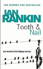 Tooth and Nail by Ian Rankin -  NEW PAPERBACK BOOK