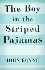The Boy in the Striped Pajamas by John Boyne (2007, Paperback)
