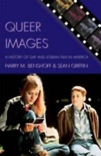 Queer Images: A History of Gay and Lesbian Film in America (Genre and Beyond: A