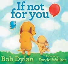 If Not for You by Bob Dylan (2016, Hardcover)