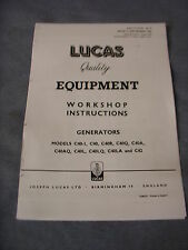 LUCAS WORKSHOP INSTRUCTIONS FOR C40 AND C42 DYNAMOS GENERATORS
