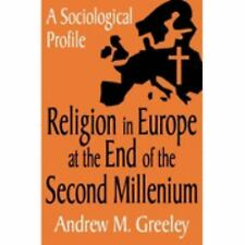 Religion in Europe at the End of the Second Millenium: A Sociological Profile, A
