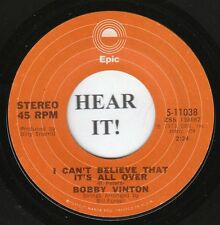 Bobby Vinton TEEN 45 (Epic 11038) I Can't Believe That It's All Over/Where  VG+