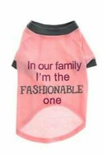 ��GRREAT CHOICE~ IN OUR FAMILY I'M THE FASHIONABLE~DOG GIRL'S PINK T-SHIRT SZ M