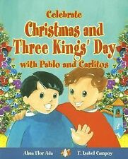 NEW Celebrate Christmas and Three Kings' Day with Pablo and Carlitos Alma Ada PB