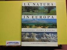 A 2.351 LIBRO LA NATURA IN EUROPA PAESAGGI FLORA E FAUNA DI P BLANDIN 1992