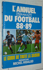 GUIDE ANNUEL MARABOUT FOOTBALL 1988-1989 OM OL ASSE BORDEAUX PSG AJA NICE NANTES
