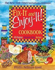 Fix-It & Enjoy-It! Cookbook : All-Purpose, Welcome-Home Recipes 2000 softcover