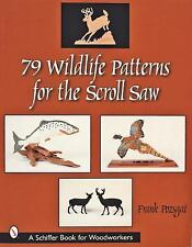 79 Wildlife Patterns for the Scroll Saw by Frank Pozsgai (2001, Paperback)
