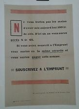 AFFICHE ANCIENNE SOUSCRIVEZ A L'EMPRUNT GUERRE 1914 /18 IMP PALLETAN  MOULINS