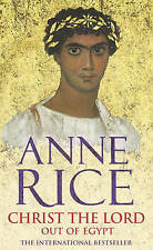 Christ The Lord: Out of Egypt (Christ the Lord 1), By Anne Rice,in Used but Acce