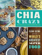 Chia Crazy by Britney Rule and Cherie Schetselaar (2015, Paperback)