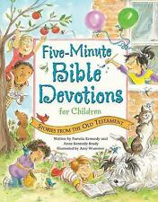 Five-Minute Bible Devotions for Children : Stories from the Old Testament by...