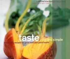 Taste Pure and Simple by Mary Goodbody, Michel Nischan (2003, Hardcover)