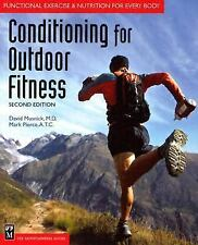 Conditioning for Outdoor Fitness : Functional Exercise and Nutrition for...