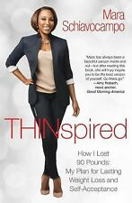 Thinspired: How I Lost 90 Pounds -- My Plan for Lasting Weight Loss and Self-Acc