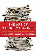 Columbia Journalism Review Bks.: The Art of Making Magazines : On Being an...