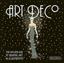 Art Deco: The Golden Age of Graphic Art & Illustration (Masterworks), Ormiston,