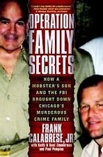 Operation Family Secrets: How a Mobster's Son and the FBI Brought Down Chicago'