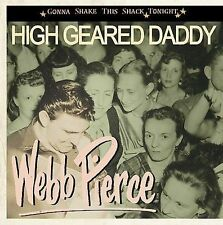 High Geared Daddy by Webb Pierce (CD, Mar-2008, Bear Family Records (Germany))