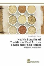 Health Benefits of Traditional East African Foods and Food Habits by...