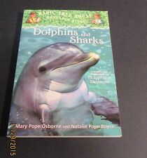 Magic Tree House - Dolphins and Sharks by Mary Pope Osborne 2004