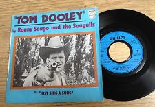 45 tours Ronny Seago And The Seagulls ‎Tom Dooley / Just sing a song 1976 EXC