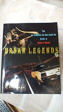 Urban Legends: The as-Complete-as-One-Could-be Guide to Modern Myths by...