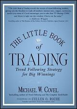 The Little Book of Trading: Trend Following Strategy for Big Winnings (Little Bo