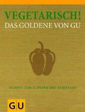 Vegetarisch! Das Goldene von GU (2011, Gebundene Ausgabe)