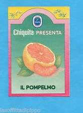 TOP989-PUBBLICITA'/ADVERTISING-1989- CHIQUITA presenta IL POMPELMO