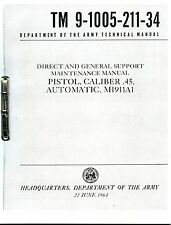 Tech Manual COPY TM9-1005-211-34  45cal M1911A1- Detailed info on Maintenance