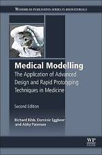Medical Modelling: The Application of Advanced Design and Rapid Prototyping...