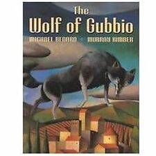 The Wolf of Gubbio by Murray Kimber and Michael Bedard (2000, Hardcover)