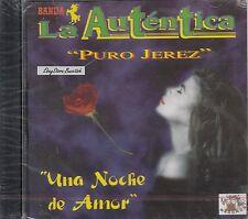 BANDA LA AUTENTICA PURO JEREZ UNA NOCHE DE AMOR CD NEW SEALED