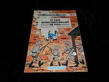 Cauvin / Salvérius : Les tuniques bleues 4 : Outlaw EO Dupuis souple 1973