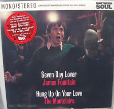 JAMES FOUNTAIN Seven Day Lover / The MONTCLAIRS Hung Up On RECORD STORE DAY 2104