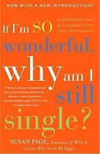 If I'm So Wonderful, Why Am I Still Single?: Ten Strategies That Will Change You