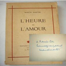 L'HEURE DE L'AMOUR Marcel Marter  avec envoi de l'auteur !