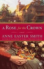 A Rose for the Crown: A Novel, Smith, Anne Easter, Good Book