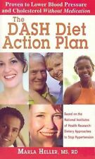 The DASH Diet Action Plan : Based on the National Institutes of Health...