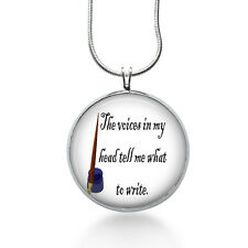 Writers Necklace- Voices in my HEAD tell my what to WRITE necklace- writers
