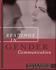 Readings in Gender Communication by Mary Rose Williams and Phillip M....