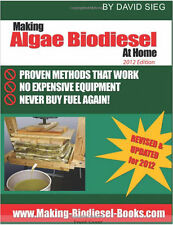 Making Algae Biodiesel at Home 2012 Edition How To Make All the Fuel You'll Need