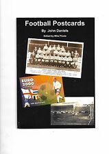 'Football Postcards' over 200 illustrations 1899-2000 of football postcards