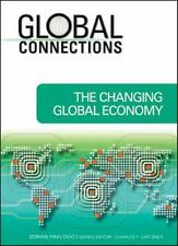 The Changing Global Economy (Global Connections)