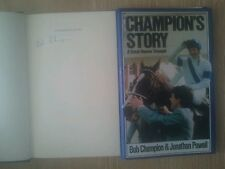 HORSE RACING CHAMPION'S STORY SIGNED BOB CHAMPION GRAND NATIONAL 1/1 UK HB/DJ