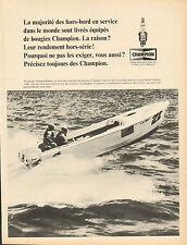 Publicité 1966  les bougies CHAMPION  ce hors-bord est piloté par Howard Weiler
