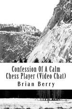 Confession Of A Calm Chess Player (Video Chat): Adobe, Flash Media Server, Red5,